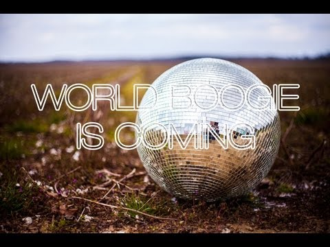 World Boogie Is Coming - EPK