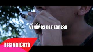 KONE MC / VENIMOS DE REGRESO (VIDEOCLIP) / VERBAL STYLE