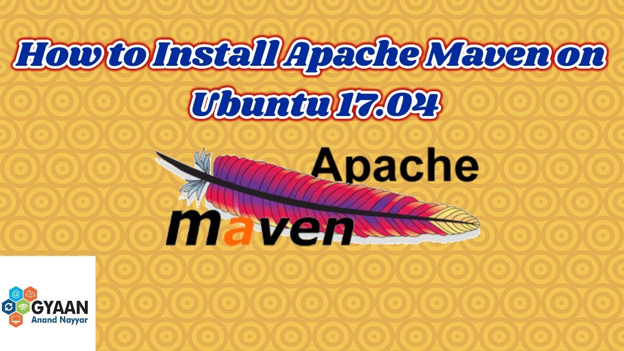 How to Install Apache Maven on Ubuntu 17 04