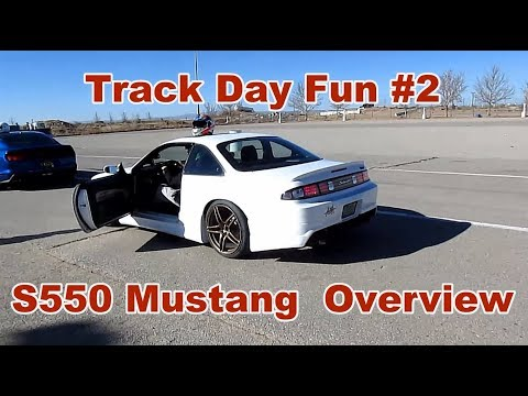 Sandia Speedway Track day #2 & S550 Mustang Overview