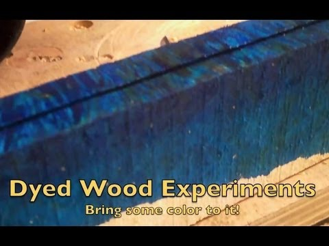 Dyed Wood Experiments Youtube