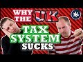 Why The UK Tax System Sucks