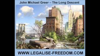 John Michael Greer - The Long Descent