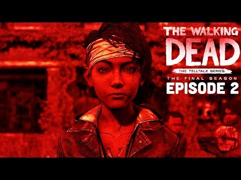 IS THIS THE END OF CLEM?! - The Walking Dead: The Final Season Episode 2 FULL
