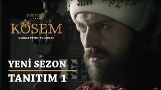 Muhteşem Yüzyıl: Kösem | 2. Sezon - Tanıtım 1