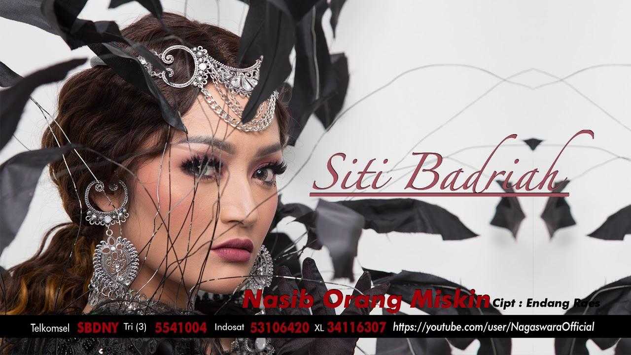 Single Nasib Orang Miskin by Siti Badriah