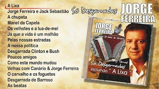 Jorge Ferreira – Só desgarradas (Full album) - 2009