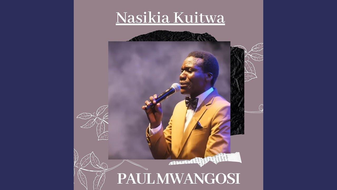 Download Nasikia Kuitwa