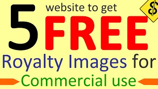 5 website to get FREE Royalty Images for Commercial use - Youtube