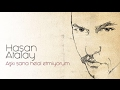 Hasan Atalay - Aşk-ı Sana Helâl Etmîyorum