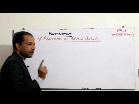 Prepositions as Adverb Particles-PP-1(NAWED NAQVI)
