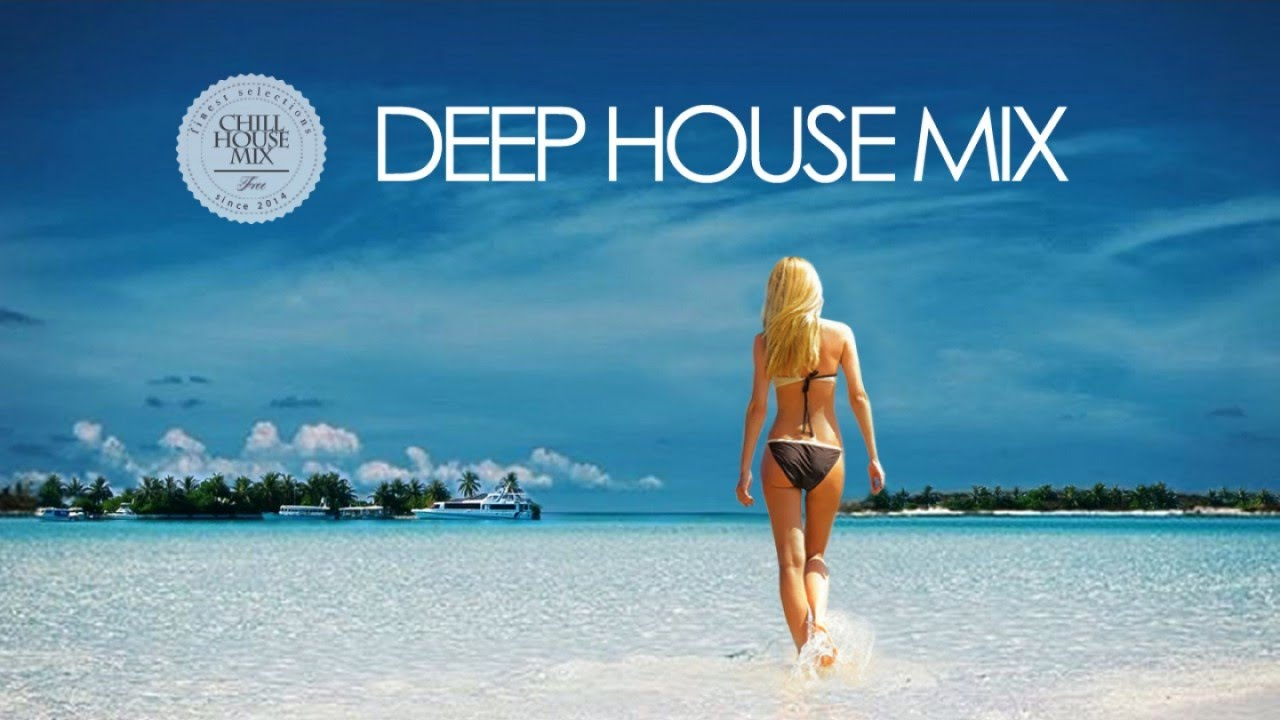 Deep house mix summer best of tropical deep house music for What s deep house music