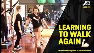 VLOG#26 Learning to walk again: Lisfranc recovery week 1-8 at PT Academy