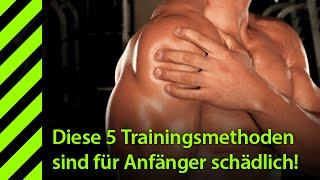 Schädliche Trainingsmethode für Anfänger!