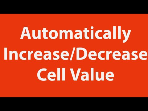Increase or decrease cell value automatically using Excel