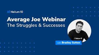 Average Joe Webinar - The Struggles and Successes
