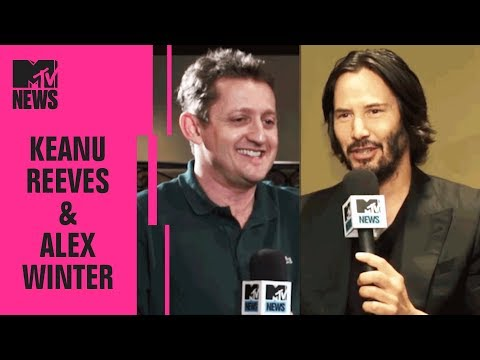 Keanu Reeves & Alex Winter on a 'Bill & Ted' Reunion  MTV