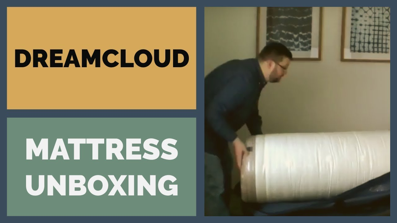 dreamcloud mattress unboxing initial impressions youtube