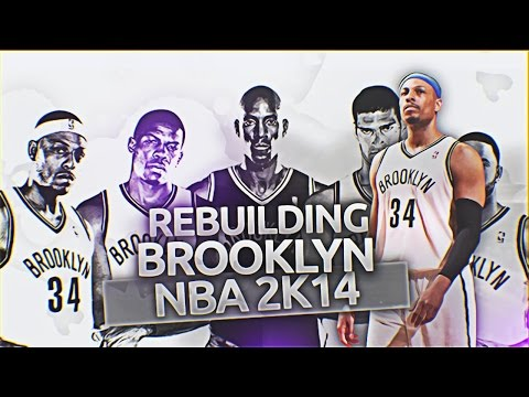(#TBT) NBA 2K14 Association: Rebuilding the Brooklyn Nets!