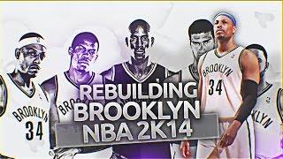 (#TBT) NBA 2K14 Association: Rebuilding the Brooklyn Nets!
