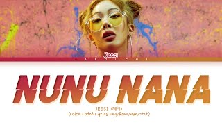 Jessi (제시) 'NUNU NANA (눈누난나)' Lyrics (Color Coded Lyrics Eng/Rom/Han/가사)
