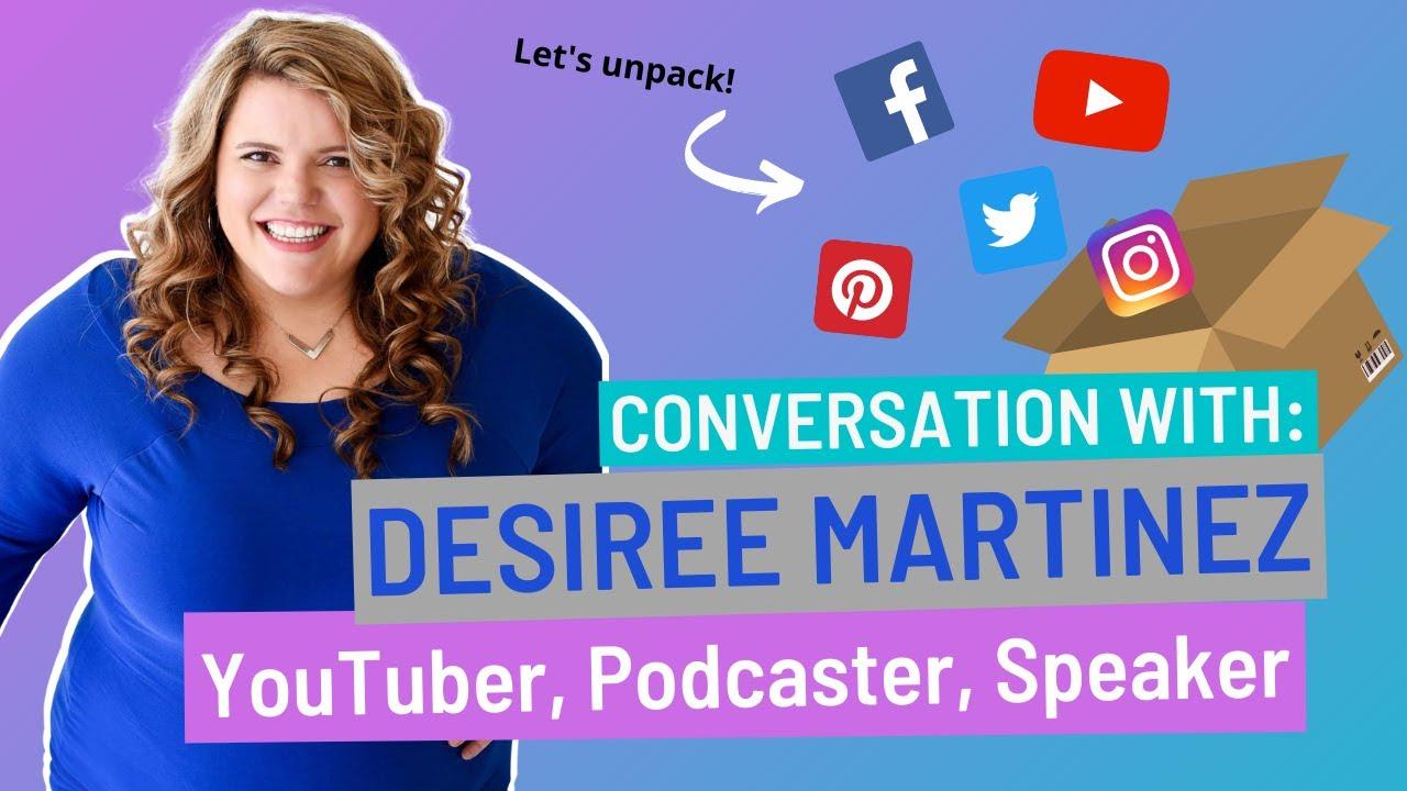 Social Media advice for Real Estate Agents from Desiree Martinez YouTuber, Podcaster, speaker
