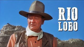 Rio Lobo | WESTERN Movie | John Wayne | Full Length | HD | Free Cowboy Film