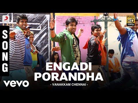 Vanakkam Chennai - Engadi Porandha Song | Anirudh