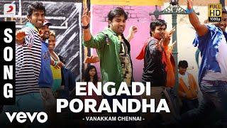 Vanakkam Chennai - Engadi Porandha Song   Anirudh