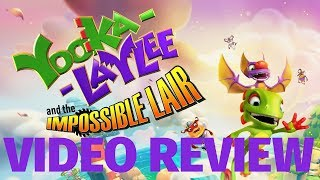 Yooka-Laylee and the Impossible Lair Review (Video Game Video Review)