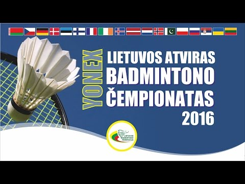 LBF. 2016 Yonex Lithuania International . Day 3 - Quarterfinals . 2016-06-11 (Saturday)
