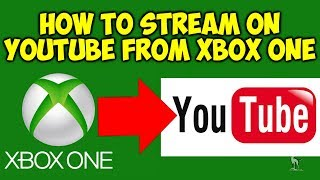 How To Stream On YouTube With Xbox One