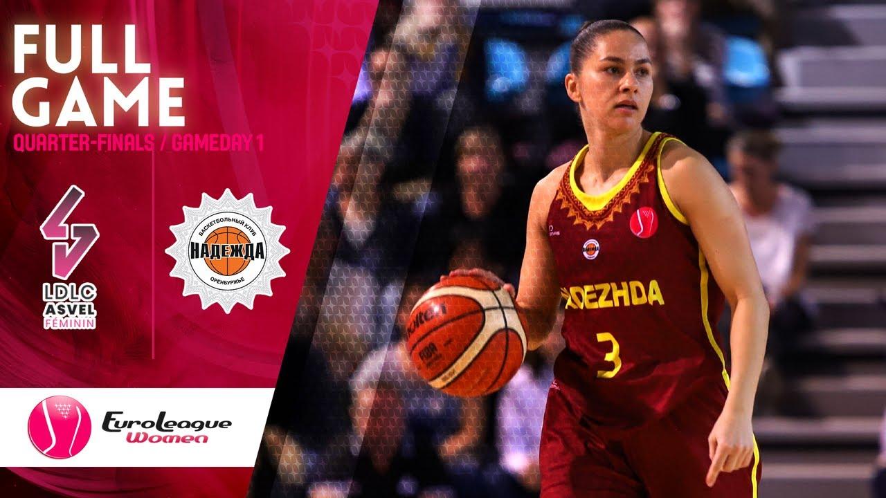 LDLC ASVEL Feminin  v Nadezhda - Full Game - EuroLeague Women 2019