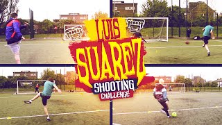 THE LUIS SUAREZ SHOOTING CHALLENGE!!