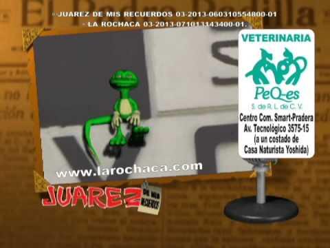 Juárez de mis Recuerdos - La Rochaca (La Radio) Jun 2015.