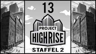 Keller Marketing - Project Highrise Beta S02E13 [Gameplay German Deutsch] [Let's Play]