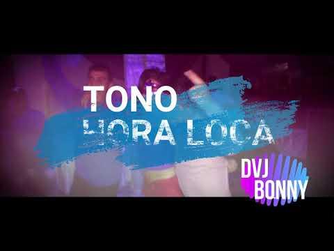 HORA LOCA 2018 - DJ BONNY