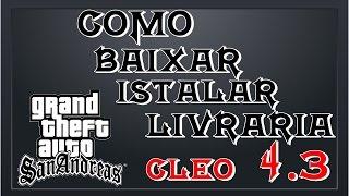 COMO INSTALAR LIVRARIA CLEO 4.3 GTA SAN ANDREAS