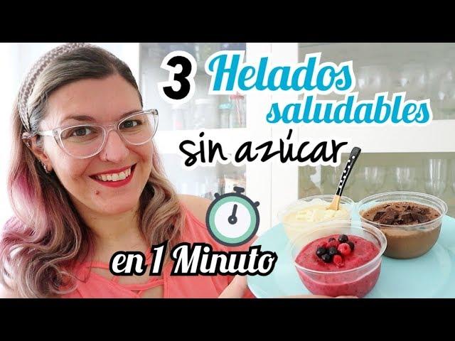 3 HELADOS SALUDABLES *Sin Azúcar* y SIN HELADERA