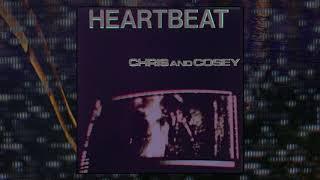 Chris & Cosey – Heartbeat