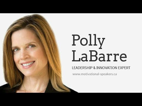 Polly LaBarre | Building the Capacity to Change