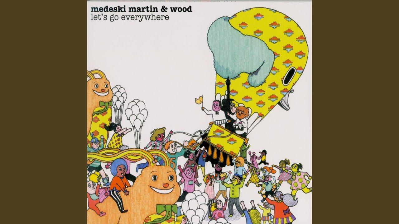 medeski martin and wood lets go everywhere