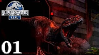 JURASSIC WORLD : Le Jeu 01 - ENFIN - royleviking [FR HD]