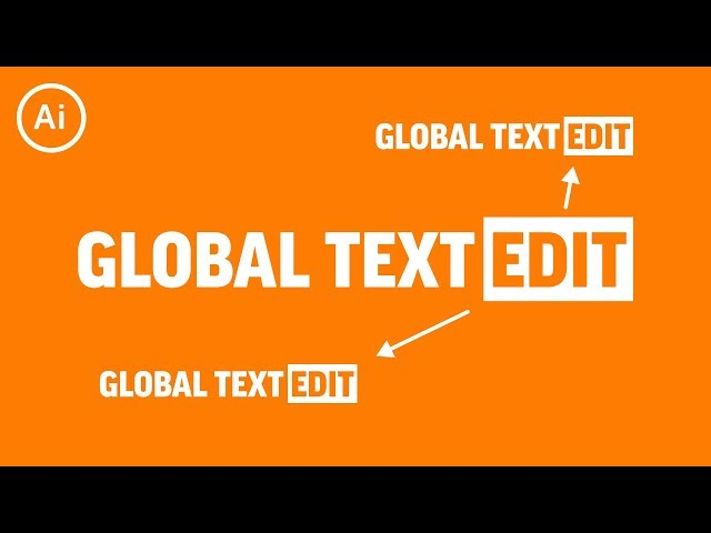 Global Text Edits | Illustrator Tutorial