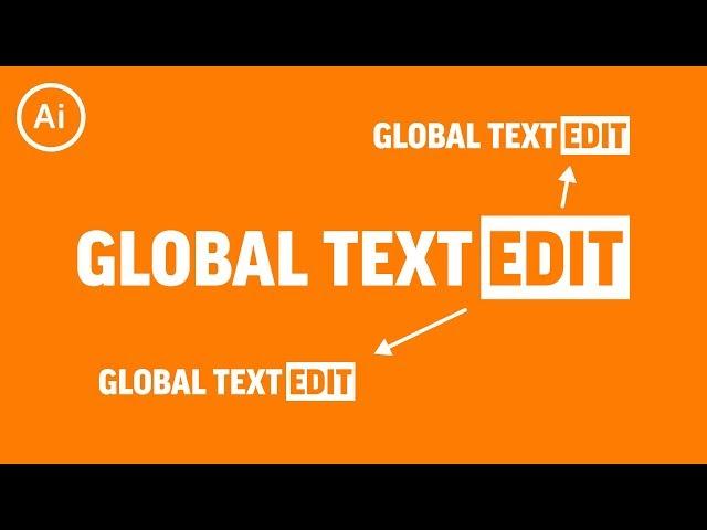 Global Text Edits | Illustrator Tutorial
