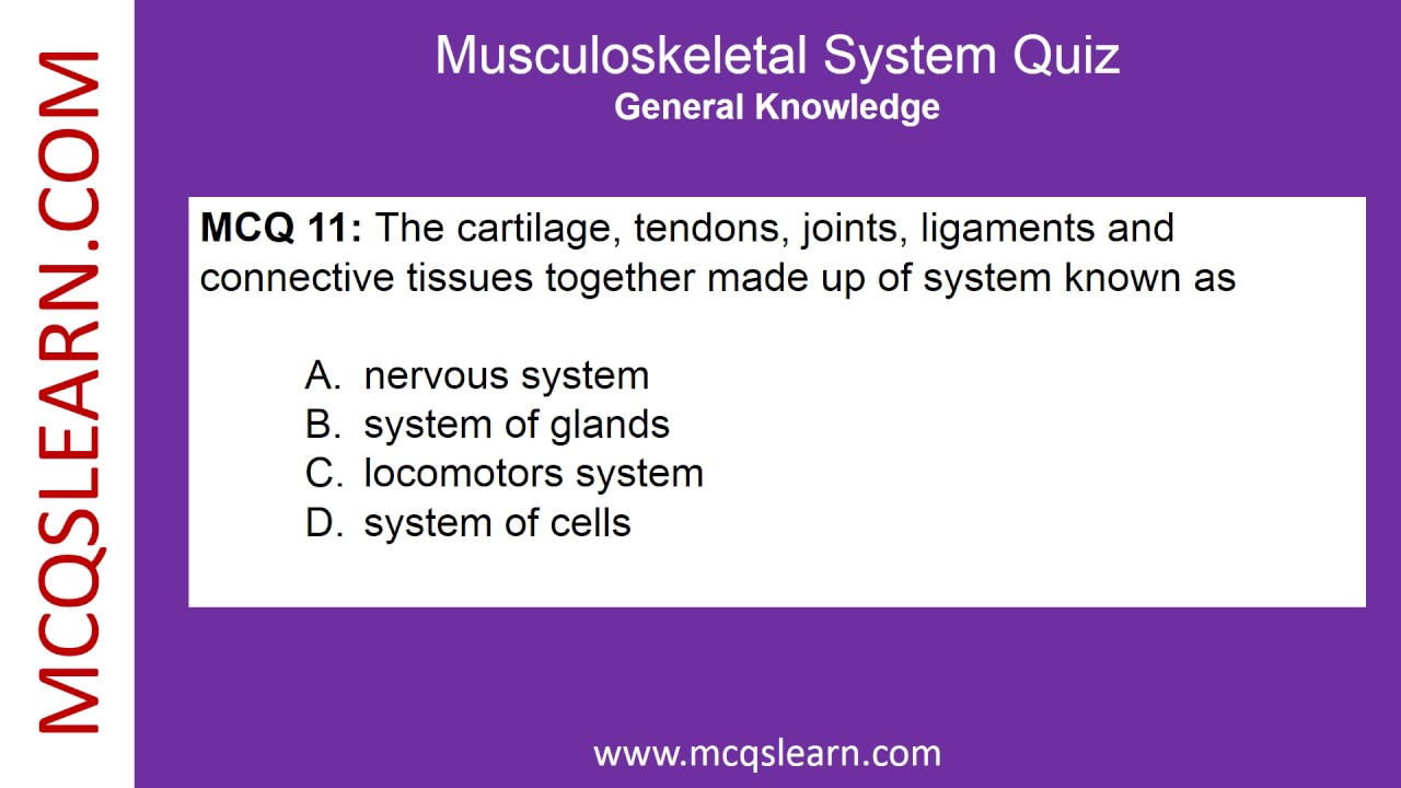 Musculoskeletal System Quiz - MCQsLearn Free Videos