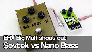 Big Muff shoot-out | Nano Bass Big Muff vs Green Russian / Sovtek