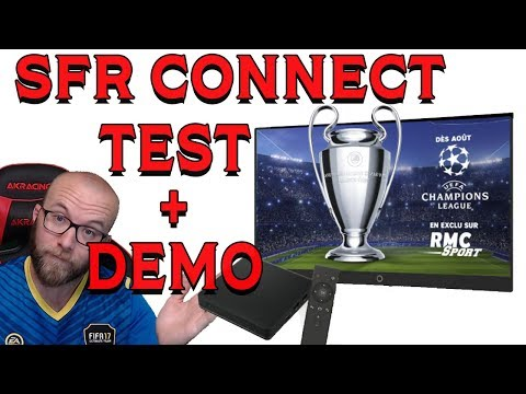 SFR CONNECT: TEST ET DEMONSTRATION