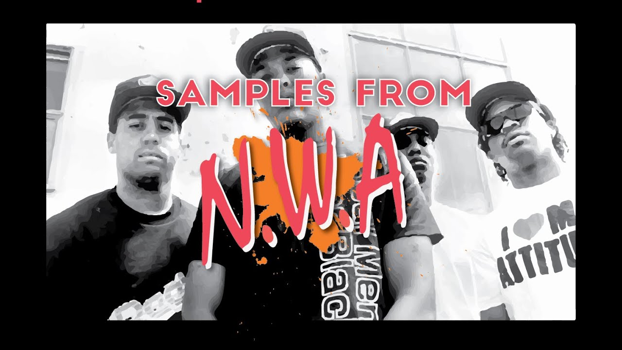 Sample Breakdown: N.W.A's 'Straight Outta Compton' - YouTube