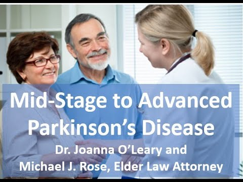Providence Mid-Stage to Advanced Parkinson's Disease - Dr. Joanna O'Leary and Michael J. Rose